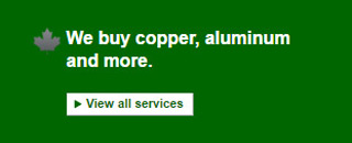 We buy copper, aluminum and more. View all services