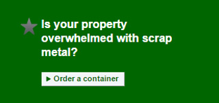 Is your property overwhelmed with scrap metal? Order a container